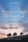 Reminiscence and Life Story Work : A Practice Guide - eBook