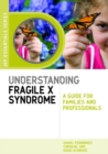 Understanding Fragile X Syndrome : A Guide for Families and Professionals - eBook