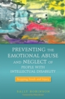 Preventing the Emotional Abuse and Neglect of People with Intellectual Disability : Stopping Insult and Injury - eBook