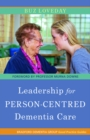 Leadership for Person-Centred Dementia Care - eBook