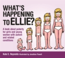 What's Happening to Ellie? : A book about puberty for girls and young women with autism and related conditions - eBook
