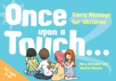 Once Upon a Touch... : Story Massage for Children - eBook