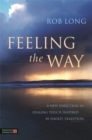 Feeling the Way : Touch, Qi Gong healing, and the Daoist tradition - eBook