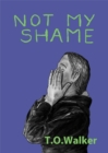 Not My Shame - eBook