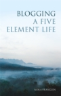 Blogging a Five Element Life - eBook