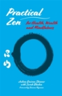 Practical Zen for Health, Wealth and Mindfulness - eBook