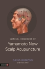 Clinical Handbook of Yamamoto New Scalp Acupuncture - eBook