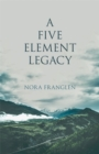 A Five Element Legacy - eBook