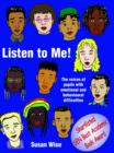 Listen to Me : The Voices of Pupils with Emotional and Behavioural Difficulties - eBook