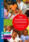 The Emotional Curriculum : A Journey Towards Emotional Literacy - eBook