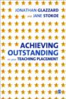 Achieving Outstanding on your Teaching Placement : Early Years and Primary School-based Training - Book