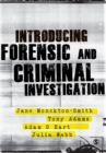 Introducing Forensic and Criminal Investigation - Book