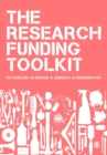 The Research Funding Toolkit : How to Plan and Write Successful Grant Applications - Book