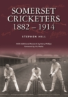 Somerset Cricketers 1882-1914 - Book