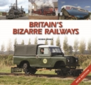 Britain's Bizarre Railways - Book