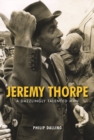 Jeremy Thorpe : A Dazzingly Talented Man - Book