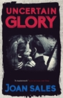 Uncertain Glory - Book