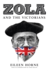 Zola and the Victorians : Censorship in the Age of Hypocrisy - Book