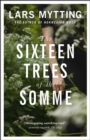 The Sixteen Trees of the Somme - eBook