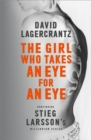 The Girl Who Takes an Eye for an Eye: Continuing Stieg Larsson's Millennium Series - Book
