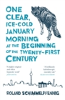 One Clear Ice-cold January Morning at the Beginning of the 21st Century - Book