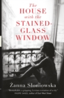 The House with the Stained-Glass Window - eBook