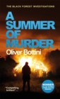 A Summer of Murder : A Black Forest Investigation II - Book