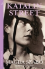 Katalin Street : WINNER of the 2018 PEN Translation Prize - Book