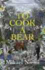 To Cook A Bear - eBook