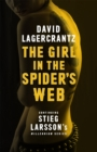 The Girl in the Spider's Web : Continuing Stieg Larsson's Millennium Series - Book
