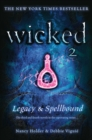 Wicked: Legacy & Spellbound - eBook
