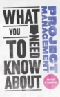 What You Need to Know about Project Management - Book