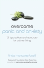 Overcome Panic and Anxiety : 121 tips, advice and resources for calmer living - eBook