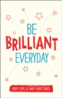 Be Brilliant Every Day - Book