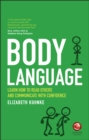 Body Language : Learn how to read others and communicate with confidence - Book