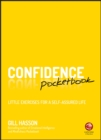 Confidence Pocketbook : Little Exercises for a Self-Assured Life - Book