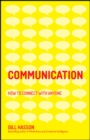 Communication : How to Connect with Anyone - Book