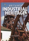 Britain's Industrial Heritage - Book