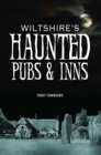 Wiltshire's Haunted Pubs and Inns - Book