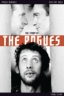Kiss My Arse : The Story of the Pogues - eBook