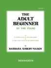 The Adult Beginner: At The Piano Book 1 - eBook