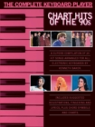 The Complete Keyboard Player: Chart Hits of the 90s - eBook