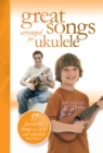 Great Songs arranged for Ukulele - eBook