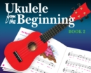 Ukulele From The Beginning: Book 2 - eBook