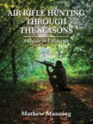 Air Rifle Hunting Through the Seasons : A Guide to Fieldcraft - eBook