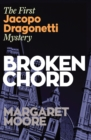 Broken Chord : The First Jacopo Dragonetti Mystery - Book