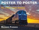 Railway Journeys in Art Volume 9: Rails Across America : 9 - Book