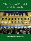 The Story of Fenwick and its Family - Book
