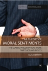 The Theory of Moral Sentiments : The classic philosophical work on ethics and rights - eBook