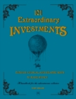 101 Extraordinary Investments: Curious, Unusual and Bizarre Ways to Make Money : A handbook for the adventurous collector - eBook